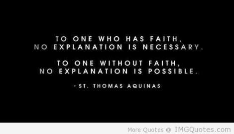 to-one-who-has-faith-no-explanation-is-necessary-faith-quotes