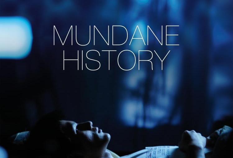 Review: Mundane History [SPOILERALERT]